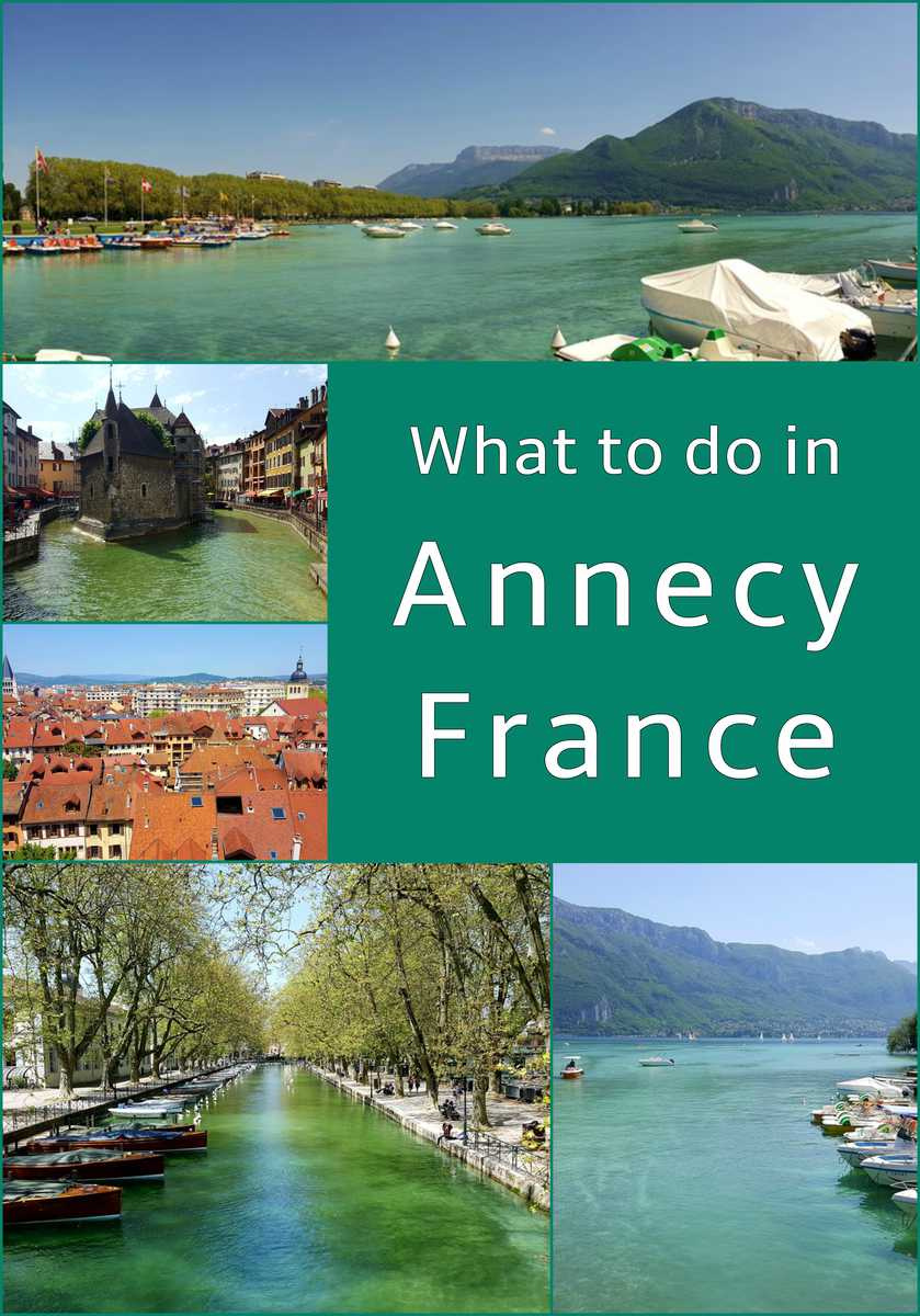 What to do in Annecy, France
