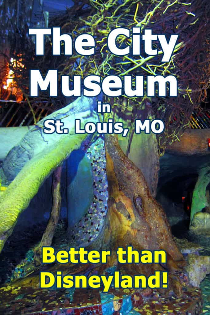The City Museum - St. Louis. MO