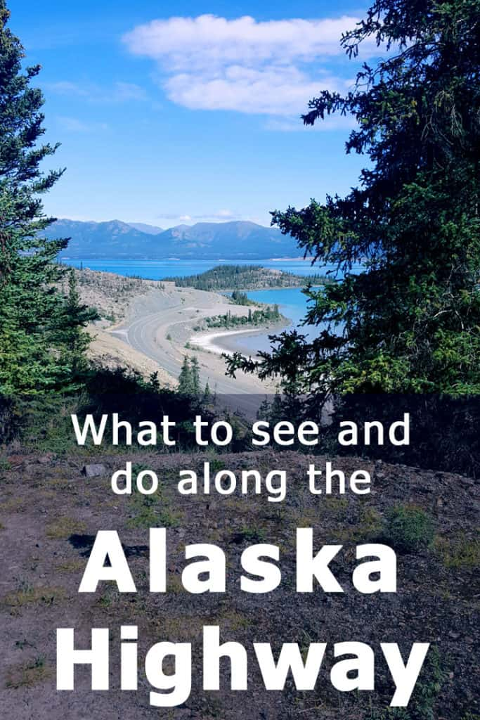 Driving the Alaska Highway - What to see and do along the way