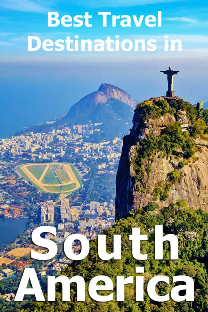 Best Travel Destinations In South America?