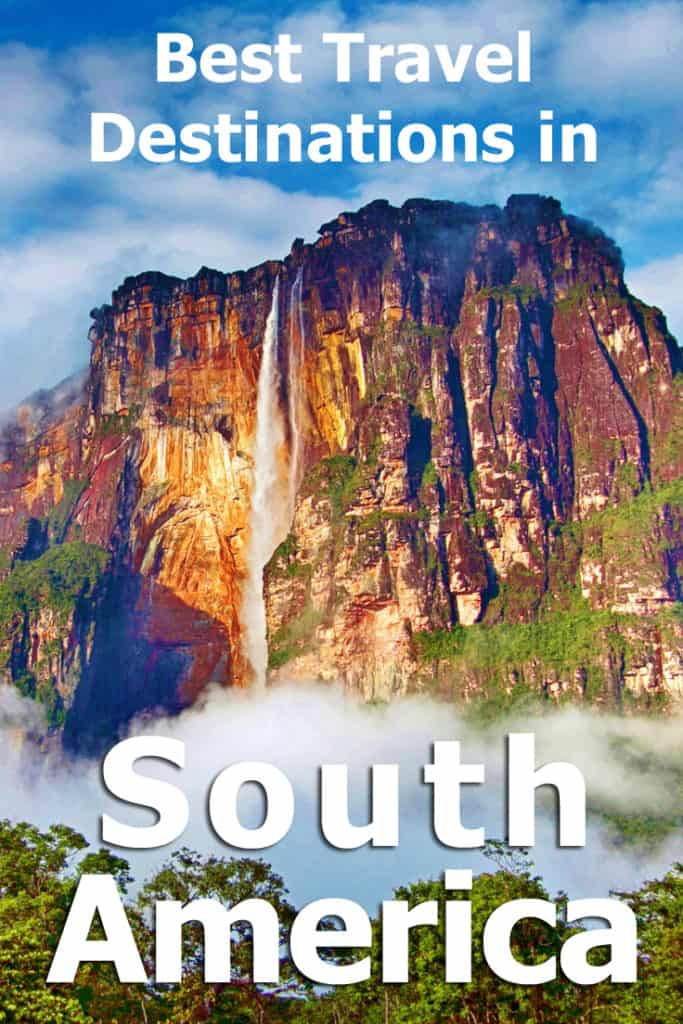 South America Travel Destinations - complete overview!