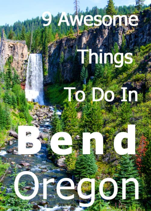 9 Awesome Things To Do In Bend Oregon