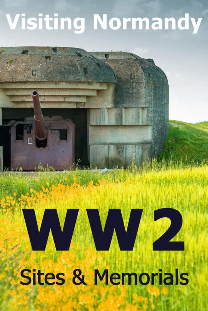Visiting Normandy's WW2 Sites & Memorials