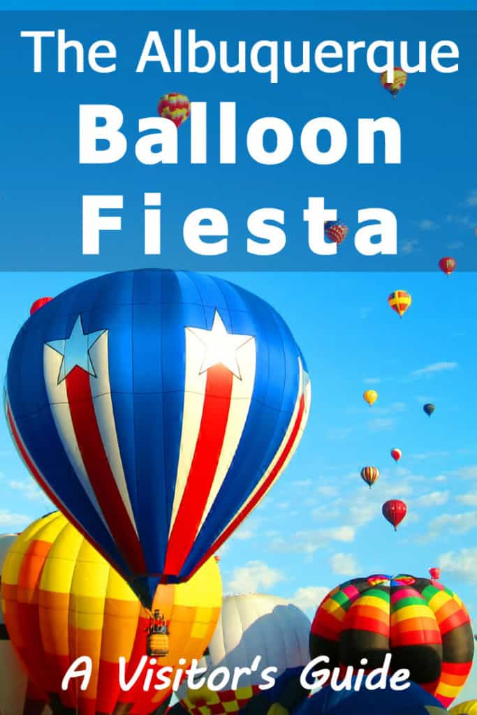 The Albuquerque Balloon Fiesta - A Visitor's Guide with lots of awesome pictures!