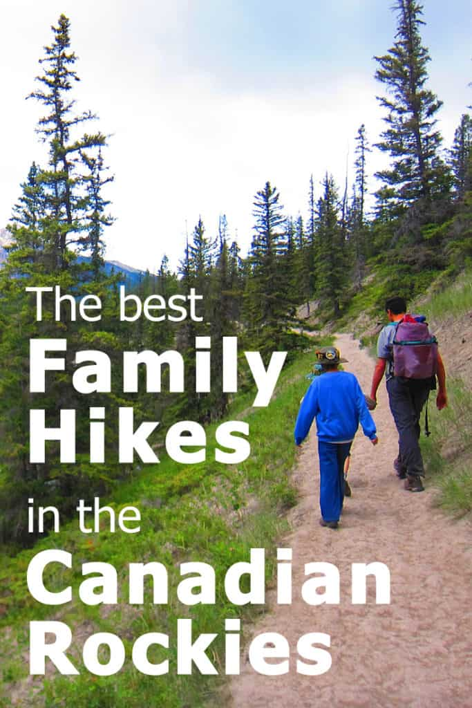 The best family hikes in the Canadian Rockies. My list of 42 trails that are a good fit for families, not too long, not too steep and in one of these six Canadian National Parks: Banff, Yoho, Jasper, Kootenai, Glacier and Mount Revelstoke