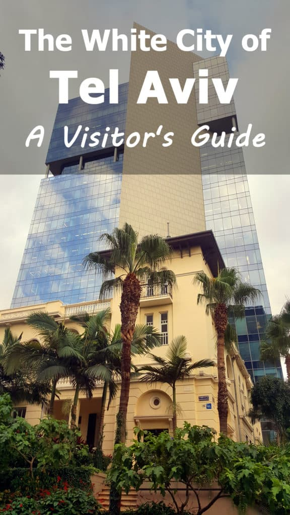 the white city of tel aviv a visitor s guide