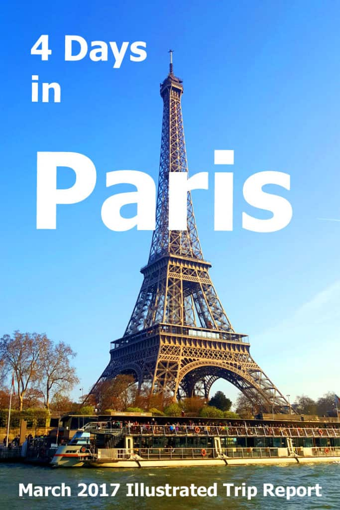 Paris Trip Report - March 2017