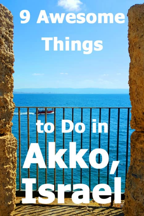 9 Awesome things to do in Akko (Acre) Israel