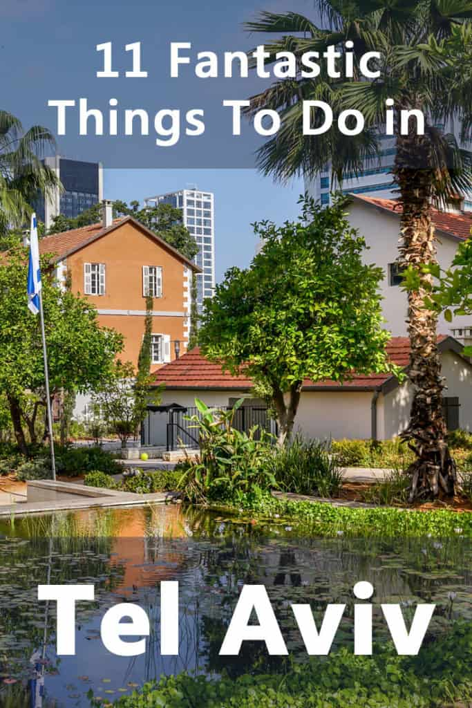 11 Fantastic things to do in Tel Aviv, Israel
