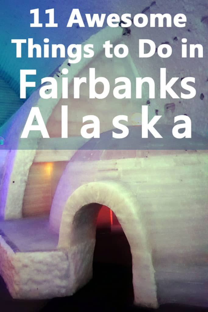 11 Awesome things to do in Fairbanks, Alaska