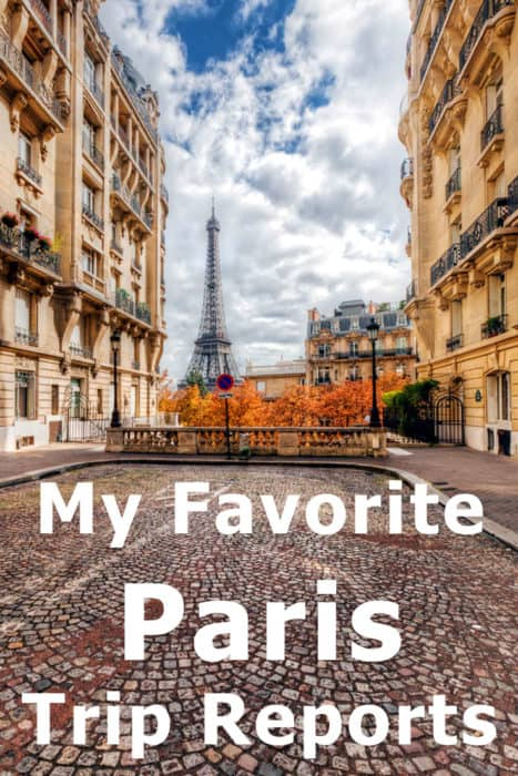 My favorite Paris Trip Reports