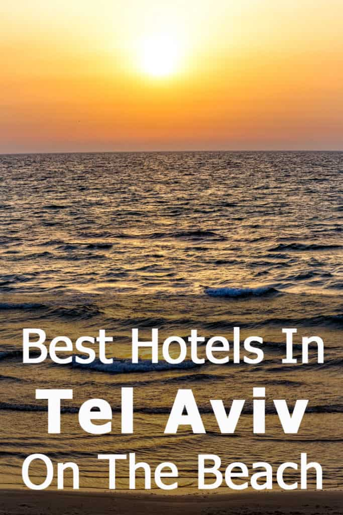 Best Tel Aviv Hotels on the beach