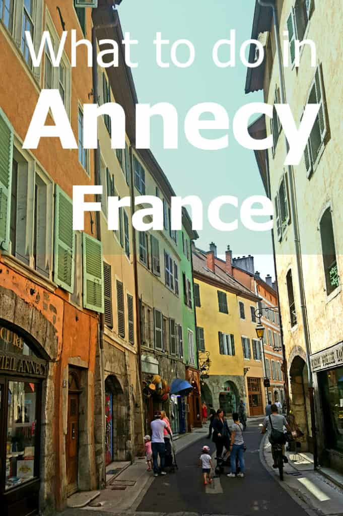 Visiting Annecy, France - full itinerary, including a map