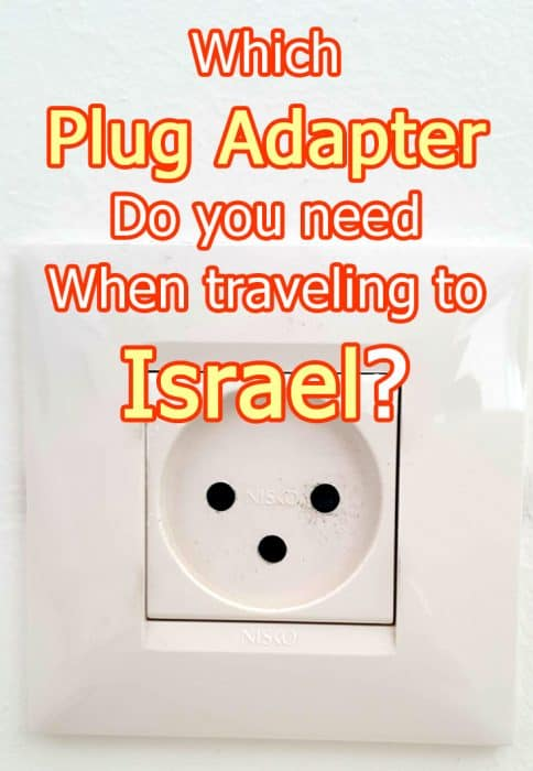 Which plug adapter do you need when traveling to Israel? Hint: An adapter isn't enough if you're coming from the US or Canada!