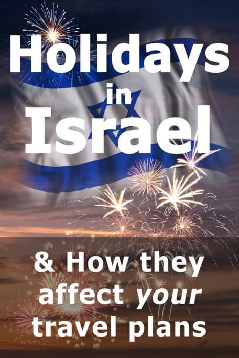 Holidays in Israel: The complete guide to how the Jewish, Christian and Islamic holidays can affect your travel plans
