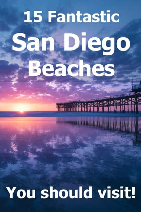 15 Fantastic San Diego Beaches You Should Visit!