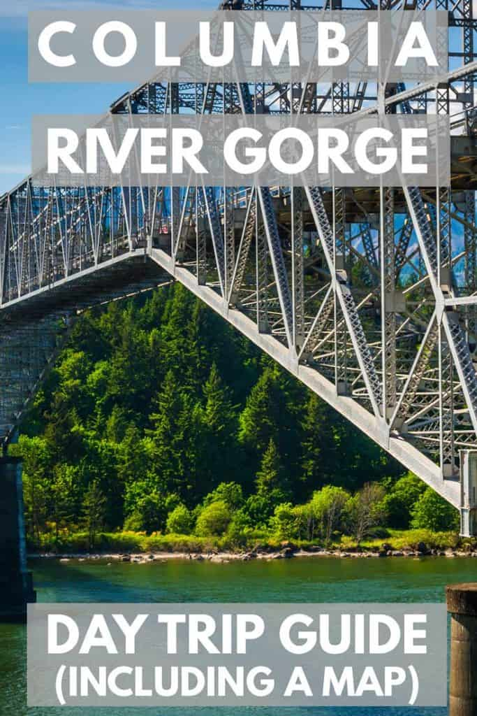 Columbia River Gorge Day Trip Guide (Including a Map)