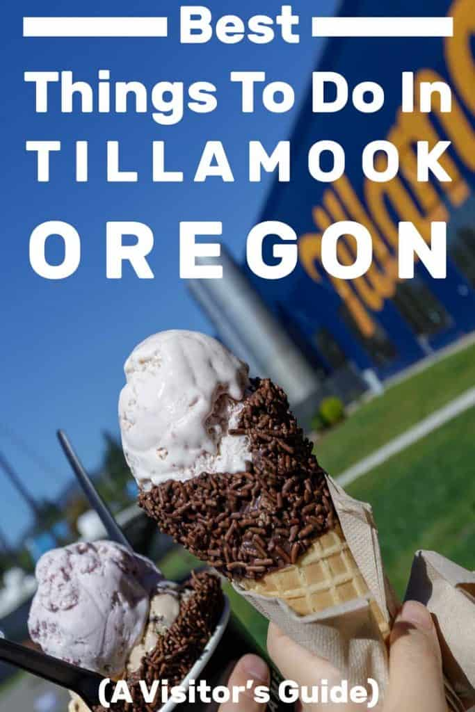 Best Things To Do In Tillamook, Oregon (A Visitor's Guide)
