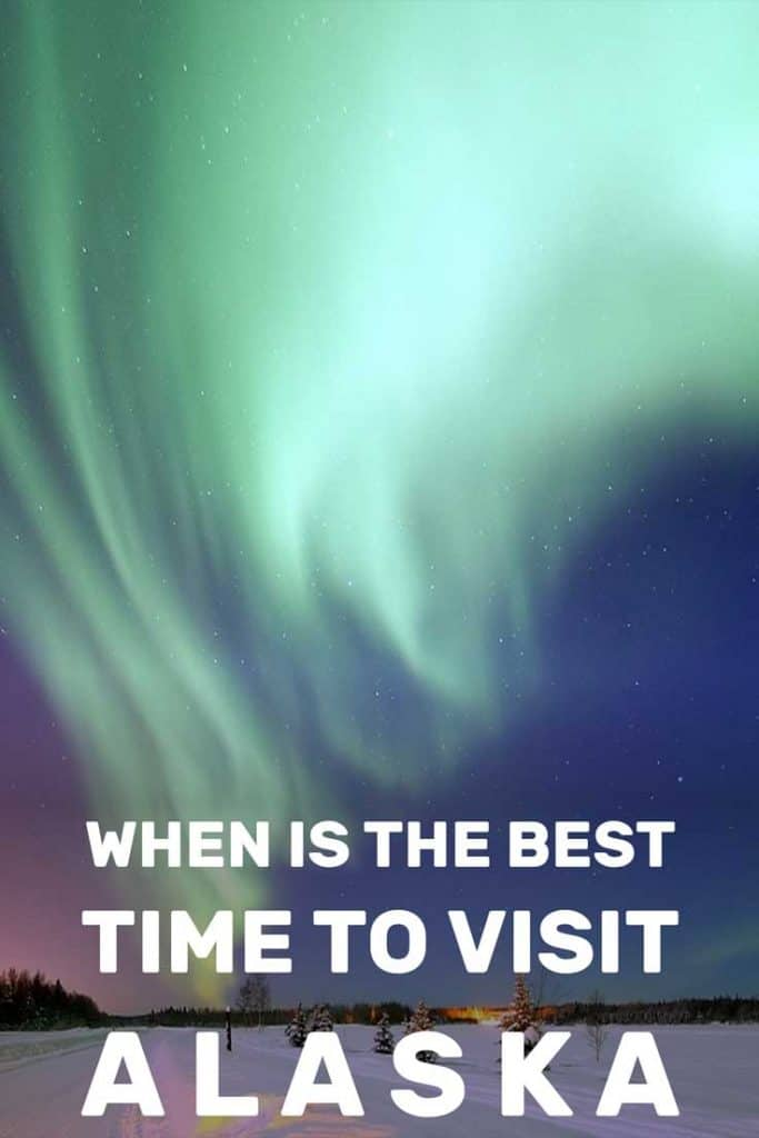 When Is The Best TIme To Visit Alaska