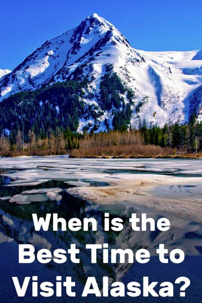 When Is the Best Time to Visit Alaska?