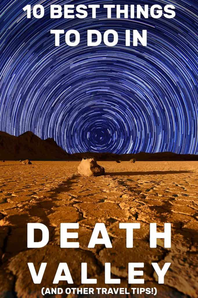 10 Best Things to Do in Death Valley (And Other Travel Tips!)
