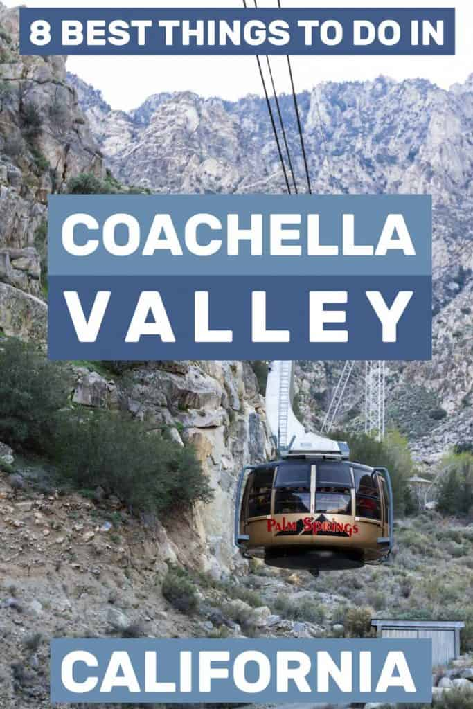 8 Best Things To Do In Coachella Valley, California