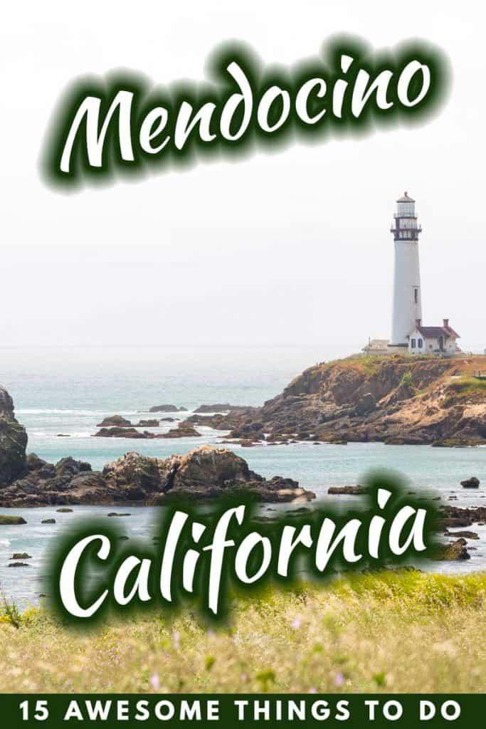 15 Awesome Things to do in Mendocino, California