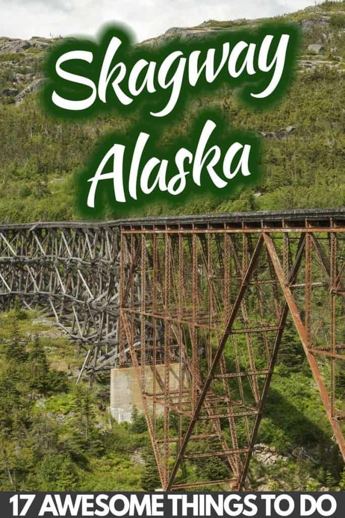 17 Awesome Things To Do In Skagway, Alaska