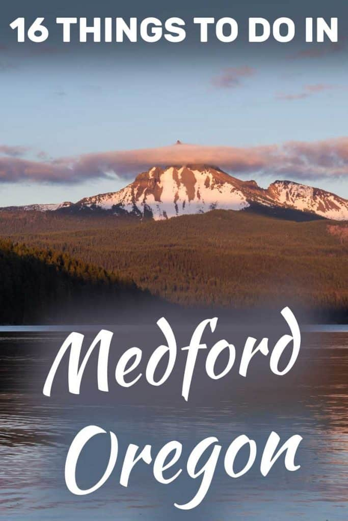 16 Things To Do In Medford, Oregon
