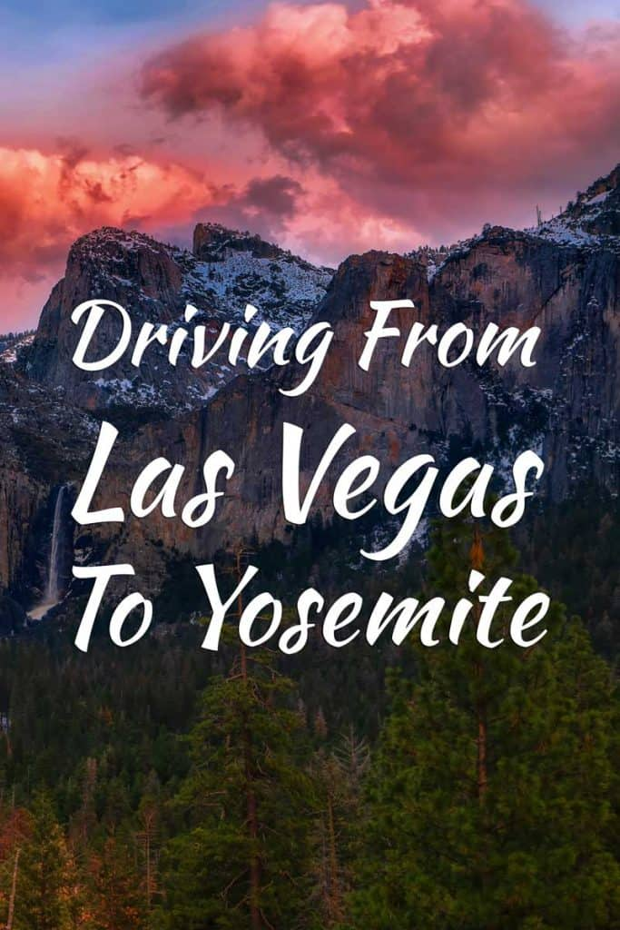 Driving From Las Vegas To Yosemite