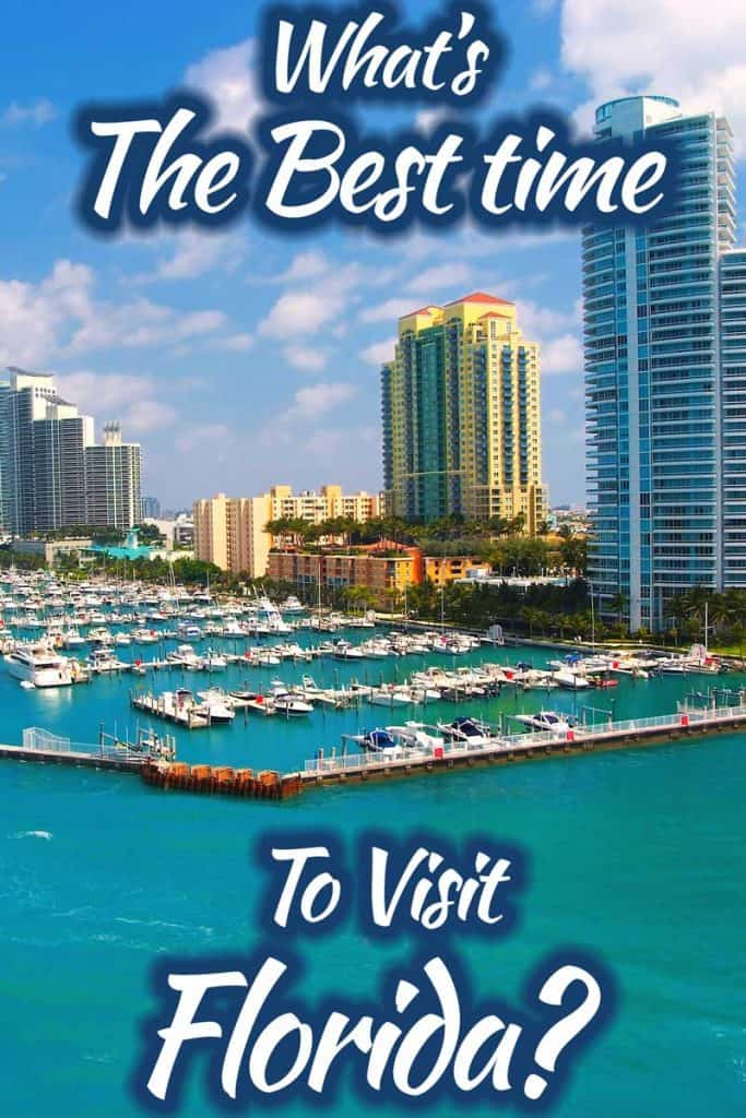 What's The Best Time To Visit Florida?