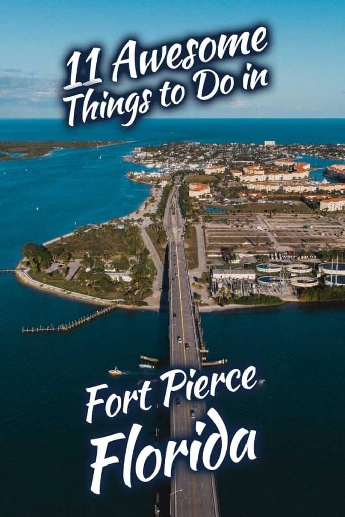 11 Awesome Things to Do in Fort Pierce, Florida