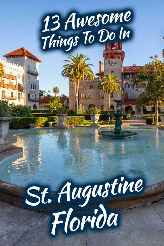 13 Awesome Things To Do In St. Augustine, Florida