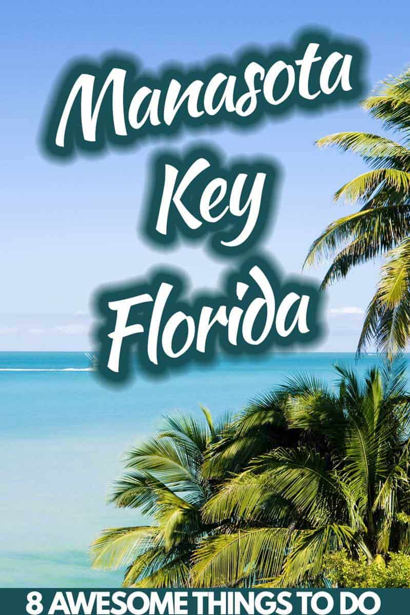 8 Awesome Things to Do in Manasota Key, Florida - Trip Memos