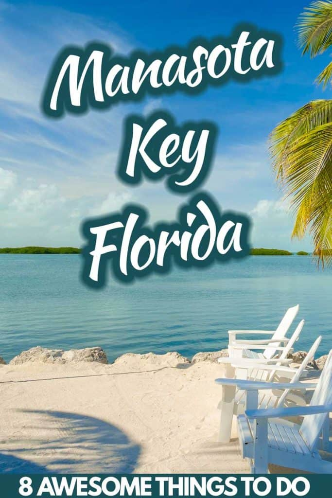 8 Awesome Things to Do in Manasota Key, Florida