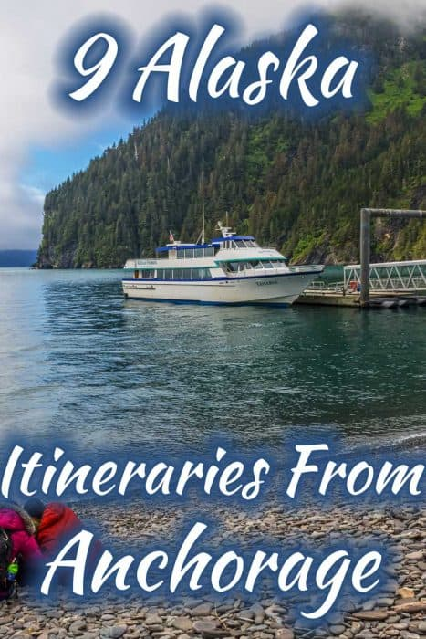 9 Alaska Itineraries From Anchorage (With A Car Or Without One!)