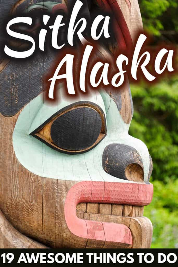19 Awesome Things to do in Sitka, Alaska