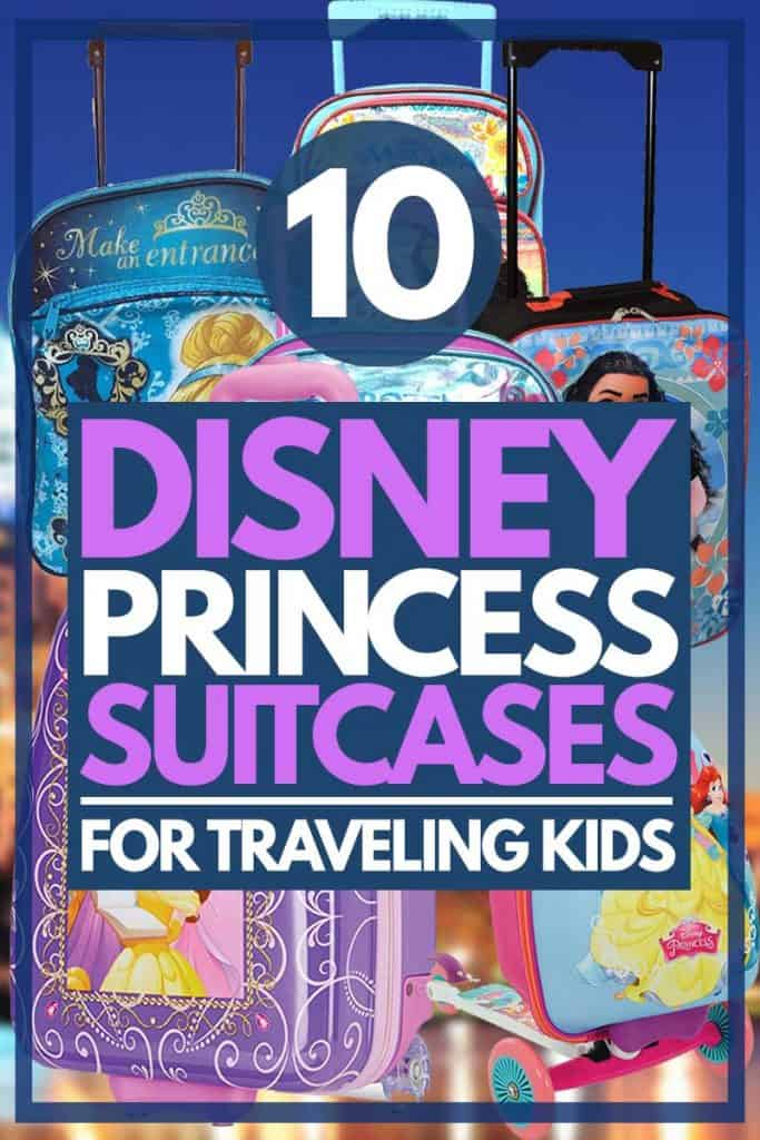 10 Disney Princess Suitcases For Traveling Kids