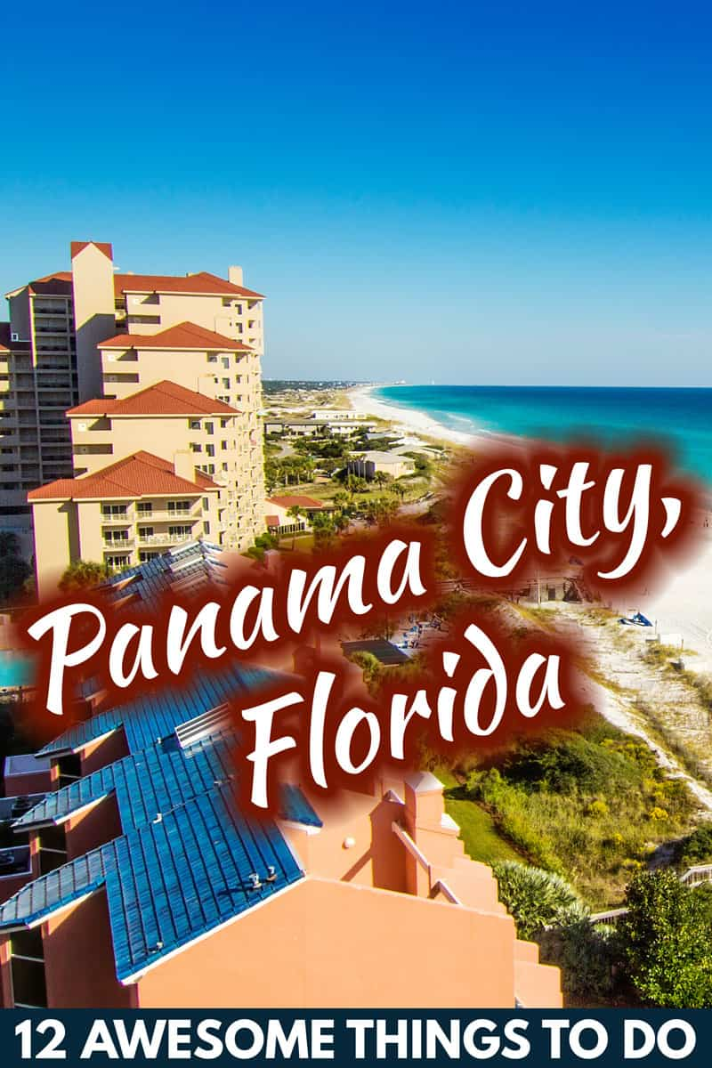 12 Awesome Things To Do In and Around Panama City, Florida