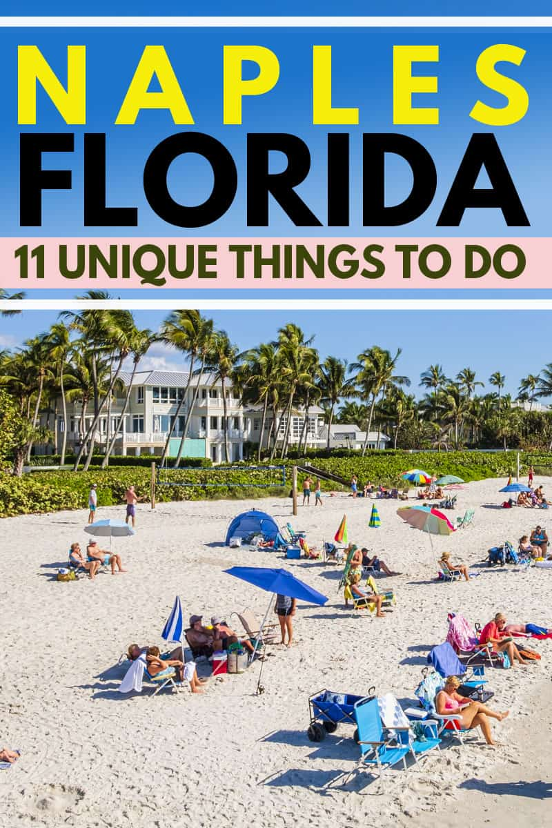 11 Unique Things To Do In Naples, Florida