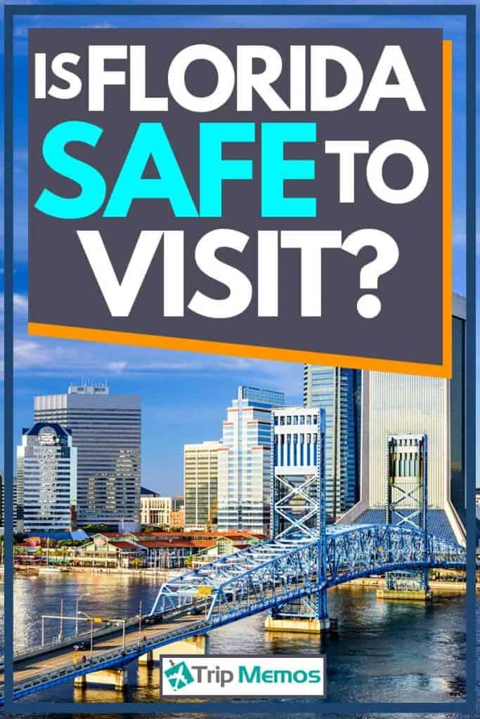 Is Florida Safe To Visit?