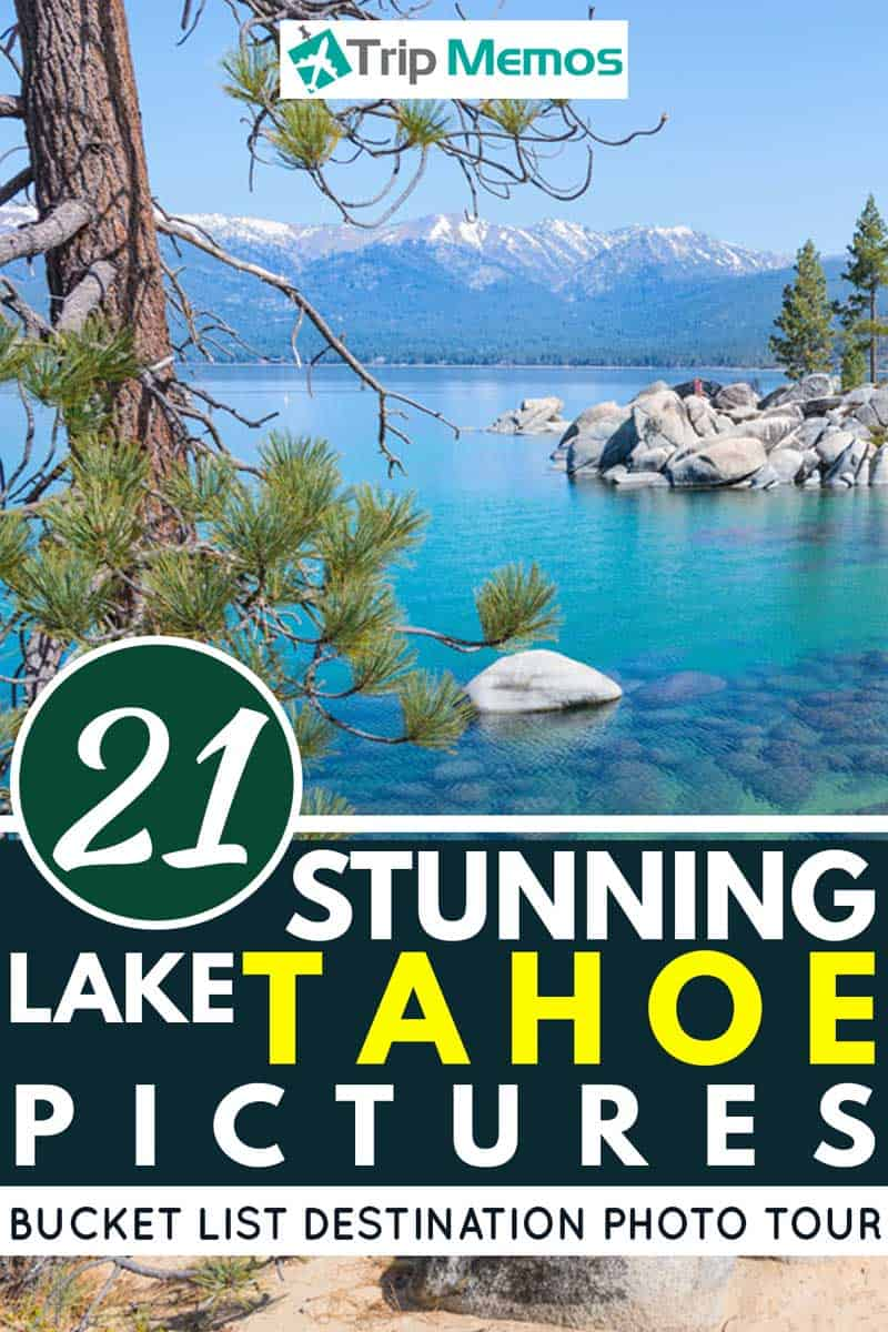 21-Stunning-Lake-Tahoe-Pictures-[Bucket-List-Destination-Photo-Tour]