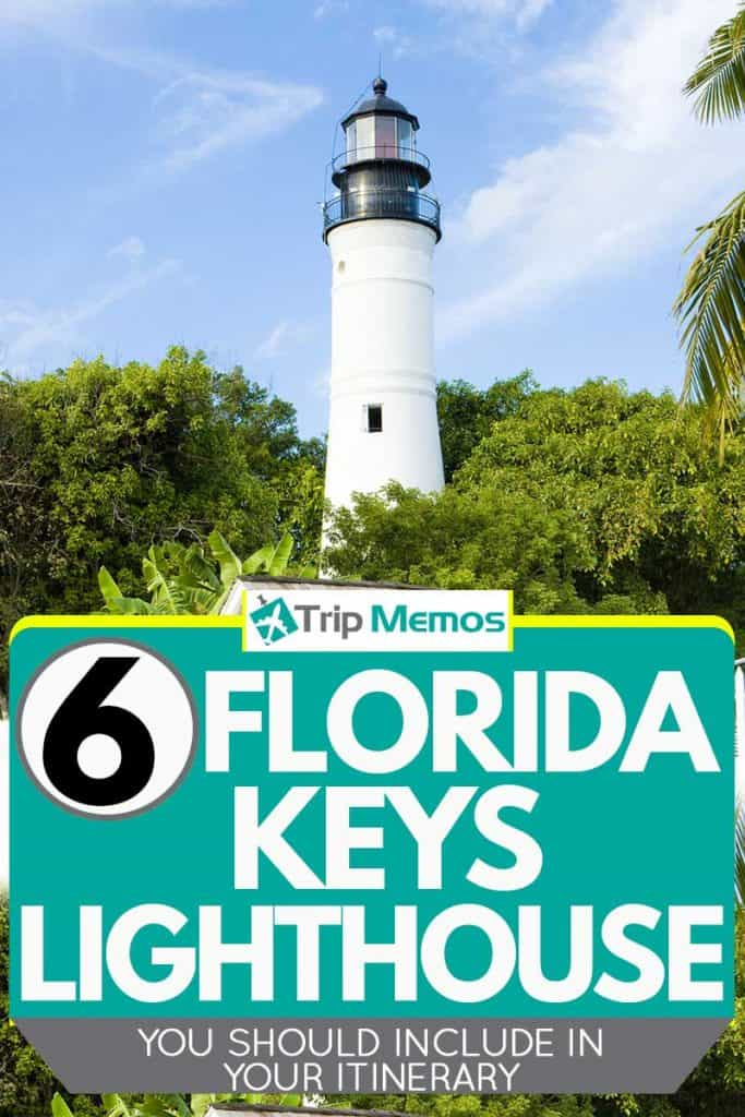 6 Florida Keys Lighthouses You Should Include in Your Itinerary