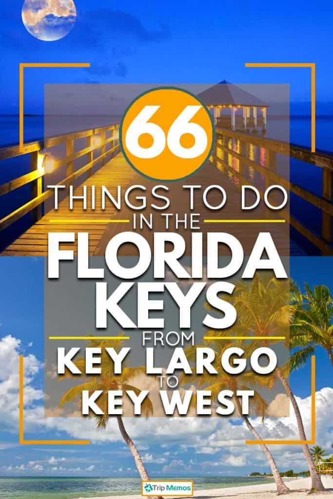 66 Things To Do In The Florida Keys - From Key Largo to Key West