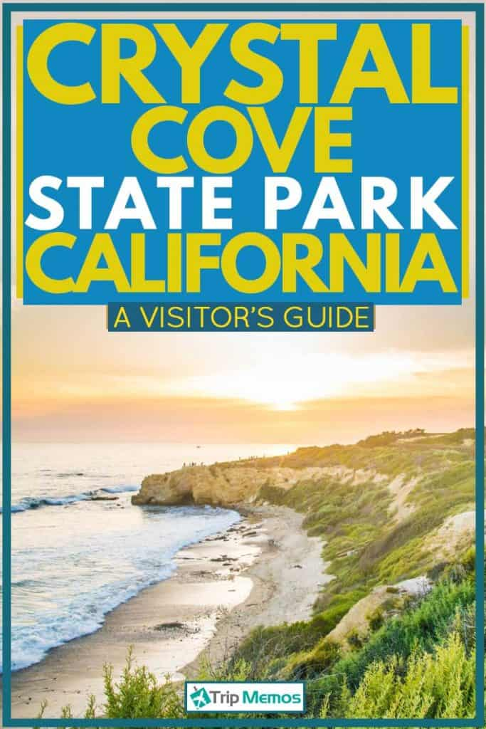 Sunrise at crystal cove state park with huge waves and green mountains, Crystal Cove State Park, CA - A Visitor's Guide