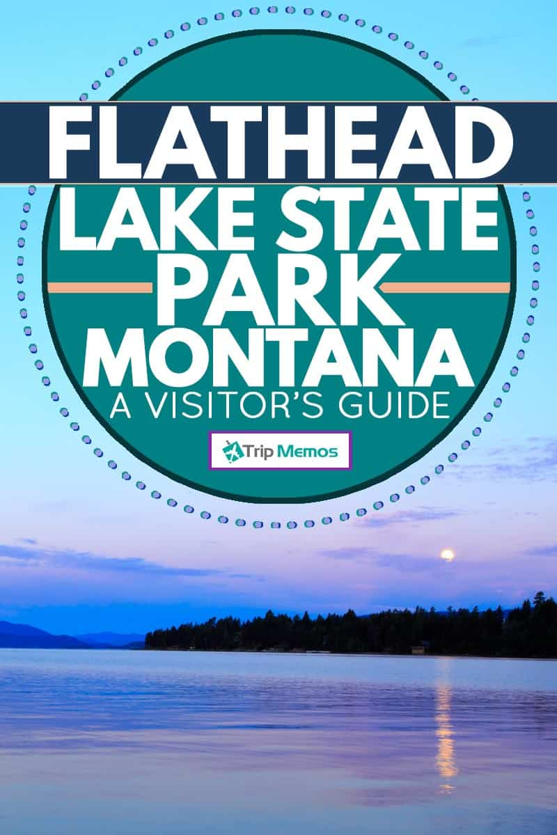 The clear waters of Flathead lake with blue mountains on the background at Montana, USA, Flathead Lake State Park, Montana - A Visitor's Guide