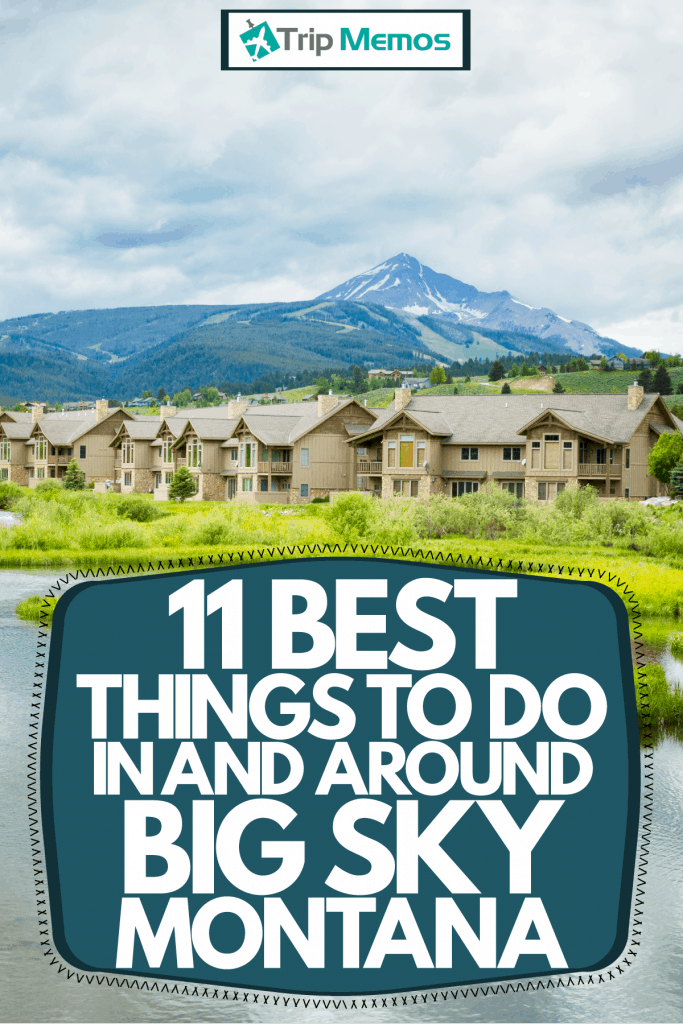 Gorgeous houses built near a lake in Big Sky, Montana, 11 Best Things To Do In And Around Big Sky, Montana