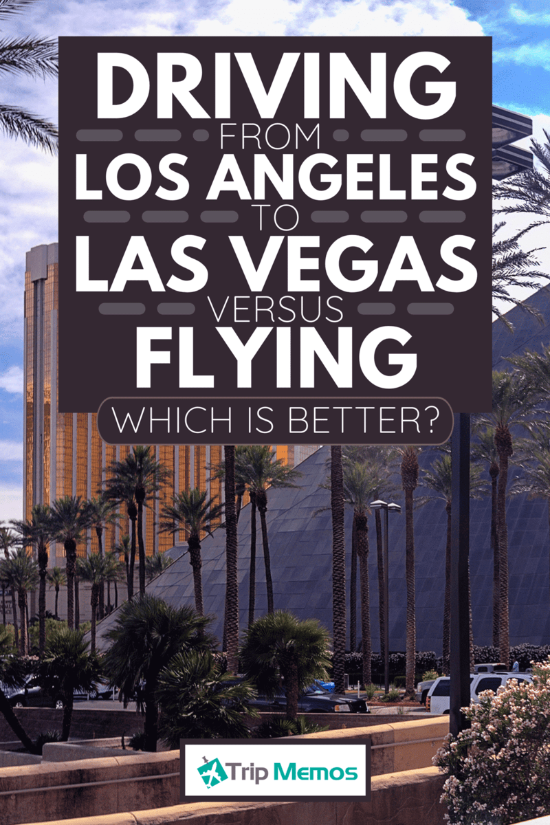 A panoramic view of Mandalay Bay and THEhotel resort and casino hotels, Driving From LA To Las Vegas Vs. Flying - Which Is Better?