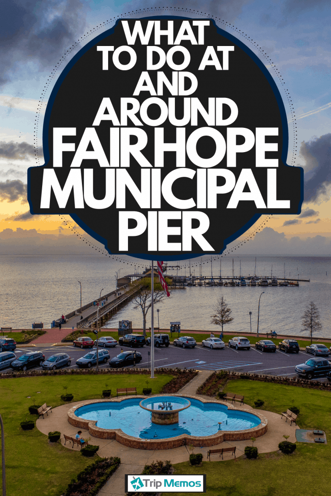 The gorgeous and scenic view of Fairhope Municipal Pier, What To Do At And Around Fairhope Municipal Pier